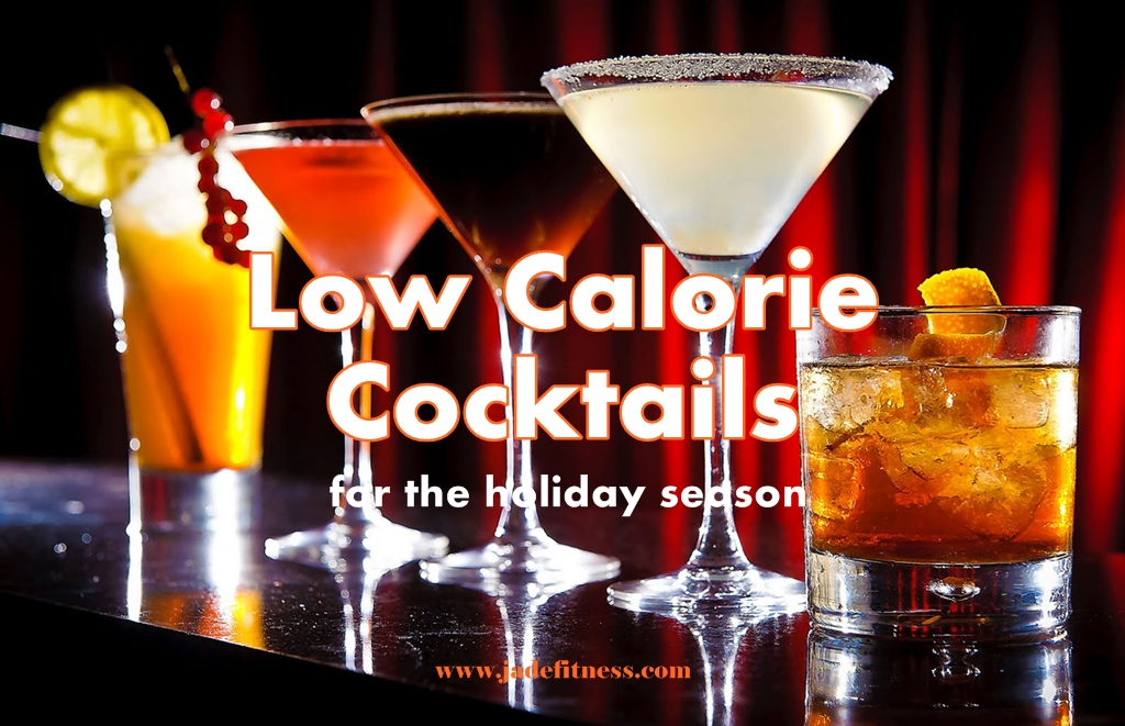Low Calorie Cocktails for the holiday season